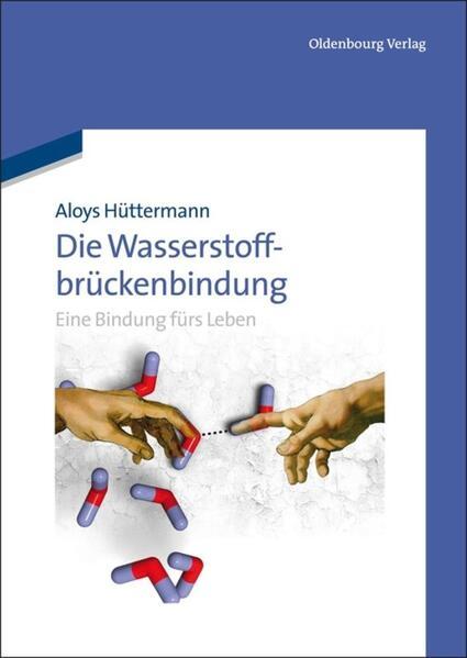 Die Wasserstoffbrückenbindung - Coverbild