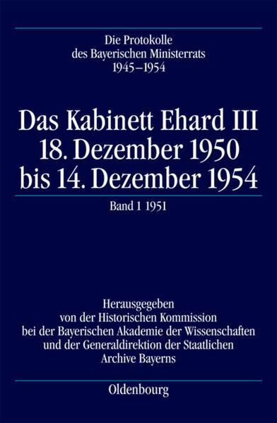 Die Protokolle des Bayerischen Ministerrats 1945-1954 / Das Kabinett Ehard III - Coverbild