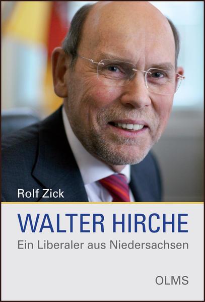 Walter Hirche - Ein Liberaler aus Niedersachsen - Coverbild