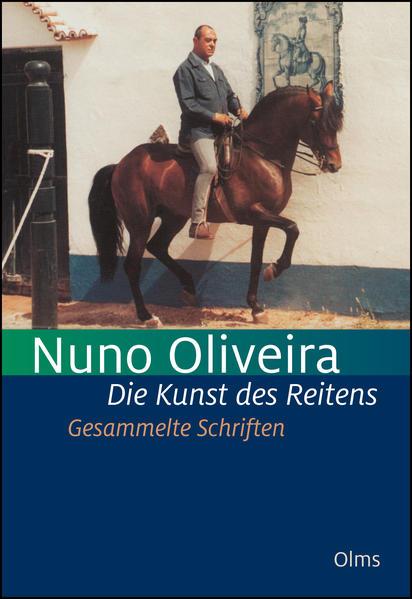 Die Kunst des Reitens. Gesammelte Schriften. - Coverbild