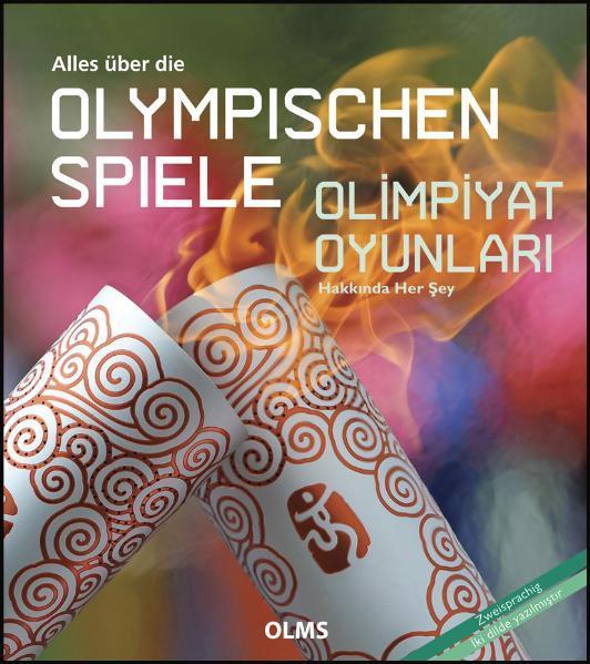 Alles über die Olympischen Spiele / Olimpiyat Oyunları Hakkında Her Şey - Coverbild
