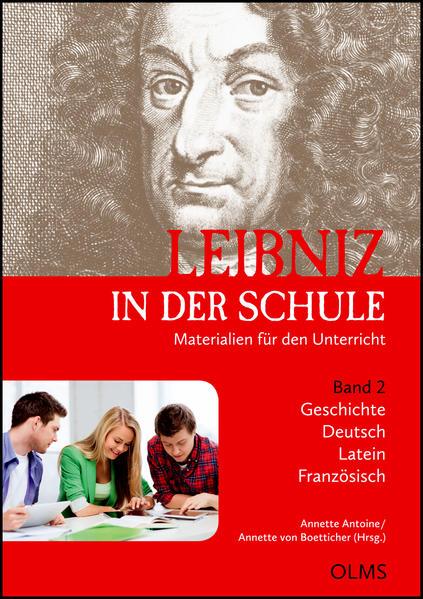 Leibniz in der Schule. Materialien für den Unterricht. Band 2: Geschichte / Deutsch / Latein / Französisch - Coverbild