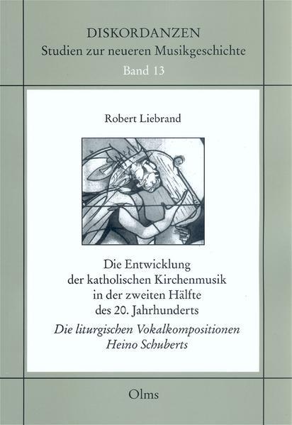 Die Entwicklung der katholischen Kirchenmusik in der zweiten Hälfte des 20. Jahrhunderts - Coverbild