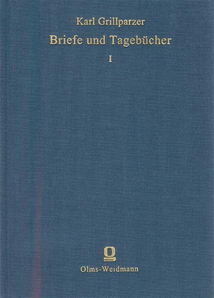 Grillparzers Briefe und Tagebücher - Coverbild