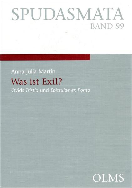 Was ist Exil? - Ovids Tristia und Epistulae ex Ponto - Coverbild