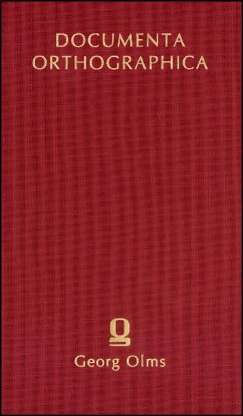 Dokumente zu den Bemühungen um eine Reform der deutschen Orthographie in der sowjetischen Besatzungszone und der DDR von 1945 bis 1972 - Coverbild
