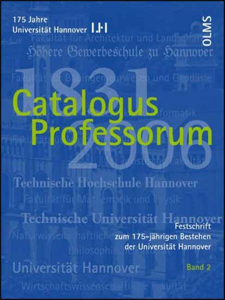 Festschrift zum 175-jährigen Bestehen der Universität Hannover / Catalogus Professorum 1831-2006 - Coverbild