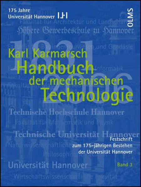 Festschrift zum 175-jährigen Bestehen der Universität Hannover / Handbuch der mechanischen Technologie - Coverbild