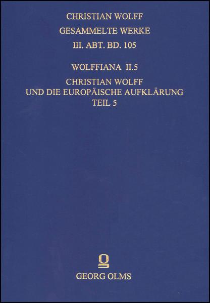 Wolffiana II: Christian Wolff und die europäische Aufklärung. - Coverbild