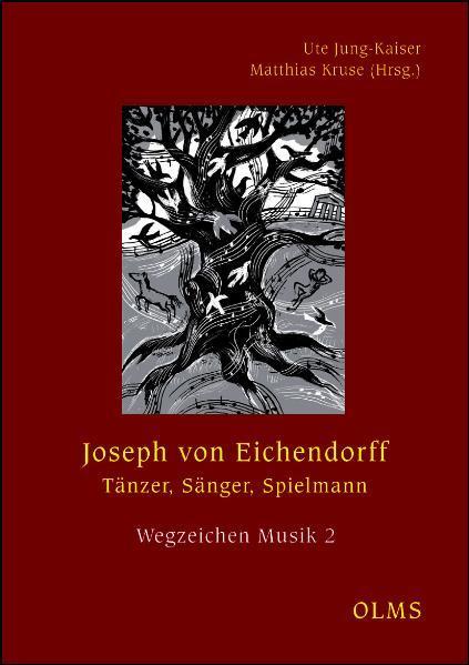 Joseph von Eichendorff  - Tänzer, Sänger, Spielmann - Coverbild