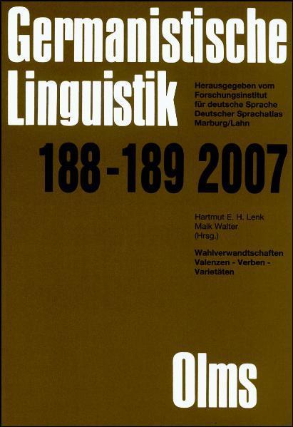 Germanistische Linguistik / Wahlverwandtschaften - Valenzen, Verben, Varietäten - Coverbild