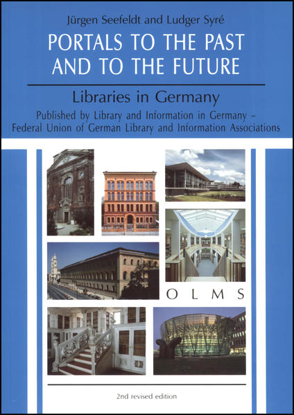 Portals to the Past and to the Future - Libraries in Germany - Coverbild