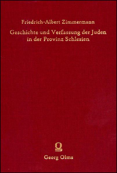 Geschichte und Verfassung der Juden in der Provinz Schlesien - Coverbild