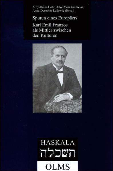 Spuren eines Europäers: Karl Emil Franzos als Mittler zwischen den Kulturen - Coverbild