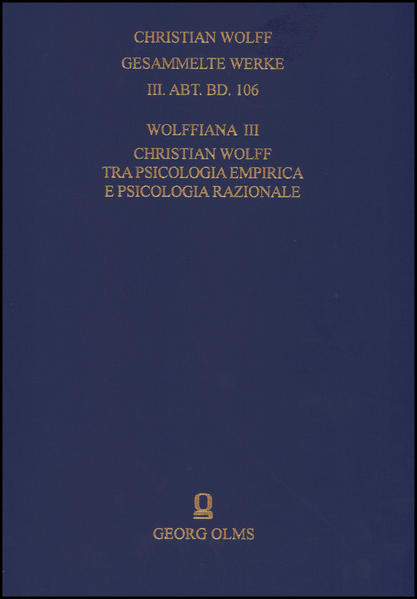 Christian Wolff - Gesammelte Werke. I. Abteilung: Deutsche Schriften.... / Ergänzungsreihe: Materialien und Dokumente / Wolffiana III: Christian Wolff tra psicologia empirica e psicologia razionale - Coverbild