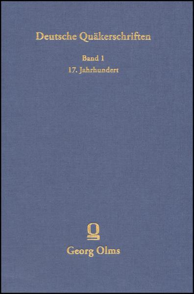 Deutsche Quäkerschriften Bd. 1: Deutsche Quäkerschriften des 17. Jahrhunderts. - Coverbild