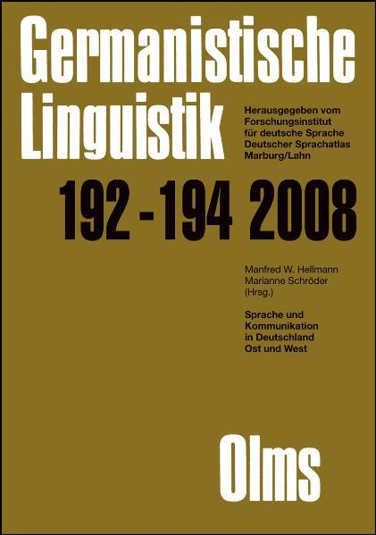 Germanistische Linguistik / Sprache und Kommunikation in Deutschland Ost und West - Coverbild