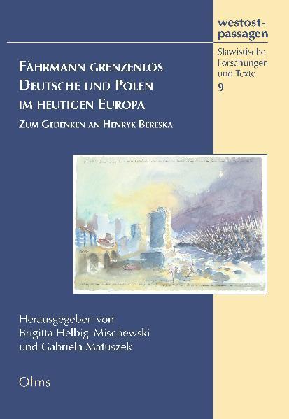 Fährmann grenzenlos. Deutsche und Polen im heutigen Europa - Coverbild