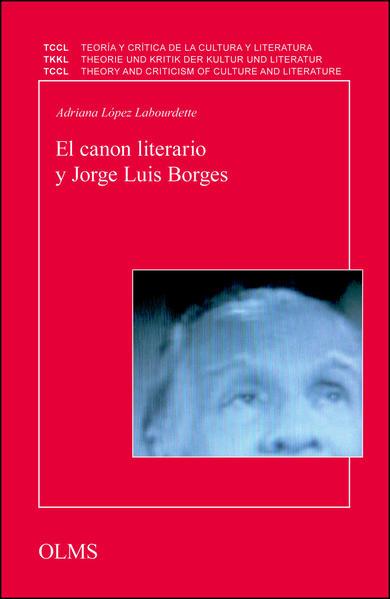 Esa moneda que no es nunca la misma. El canon literario y Jorge Luis Borges - Coverbild
