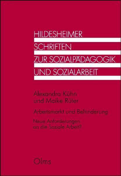 Arbeitsmarkt und Behinderung. Neue Anforderungen an die Soziale Arbeit? - Coverbild