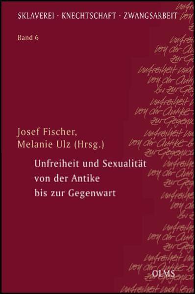 Unfreiheit und Sexualität von der Antike bis zur Gegenwart - Coverbild