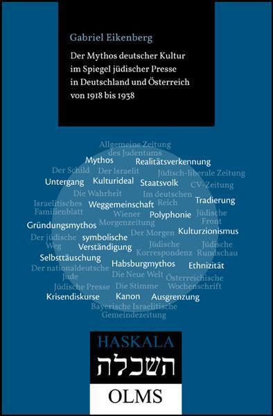 Der Mythos deutscher Kultur im Spiegel jüdischer Presse in Deutschland und Österreich von 1918 bis 1938 - Coverbild