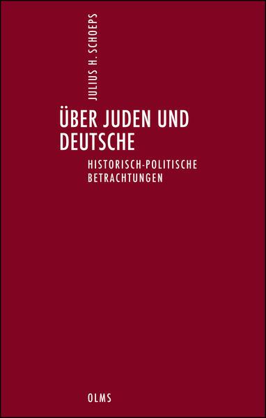 Über Juden und Deutsche. Historisch-politische Betrachtungen. - Coverbild