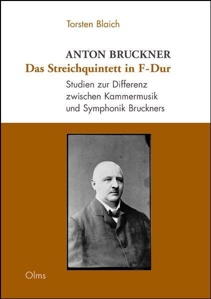 Anton Bruckner: Das Streichquintett in F-Dur - Coverbild
