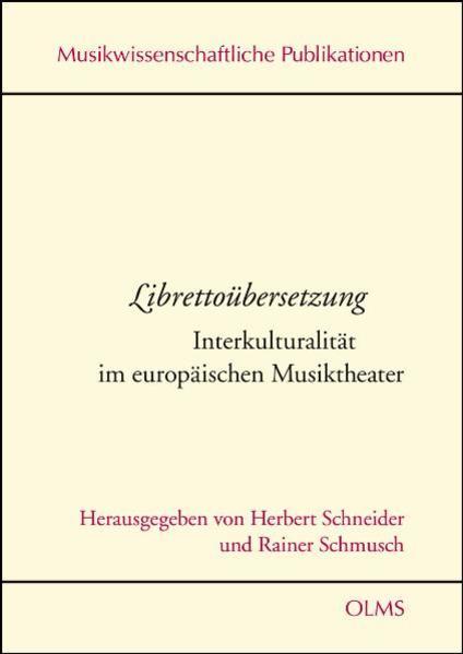 Librettoübersetzung  Interkulturalität im europäischen Musiktheater - Coverbild