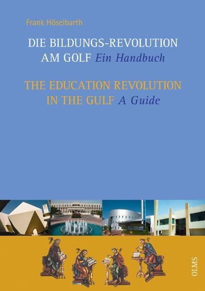 Die Bildungs-Revolution am Golf / The Education Revolution in the Gulf - Coverbild