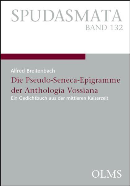 Die Pseudo-Seneca-Epigramme der Anthologia Vossiana - Coverbild