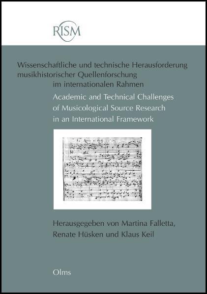 RISM – Wissenschaftliche und technische Herausforderung musikhistorischer Quellenforschung im internationalen Rahmen / Academic and Technical Challenges of Musicological Source Research in an International Framework - Coverbild