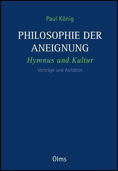 Philosophie der Aneignung - Coverbild