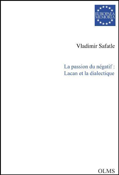 La passion du négatif: Lacan et la dialectique - Coverbild