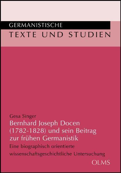 Bernhard Joseph Docen (1782-1828) und sein Beitrag zur frühen Germanistik - Coverbild
