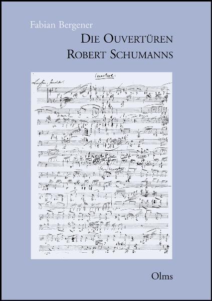 Die Ouvertüren Robert Schumanns - Coverbild