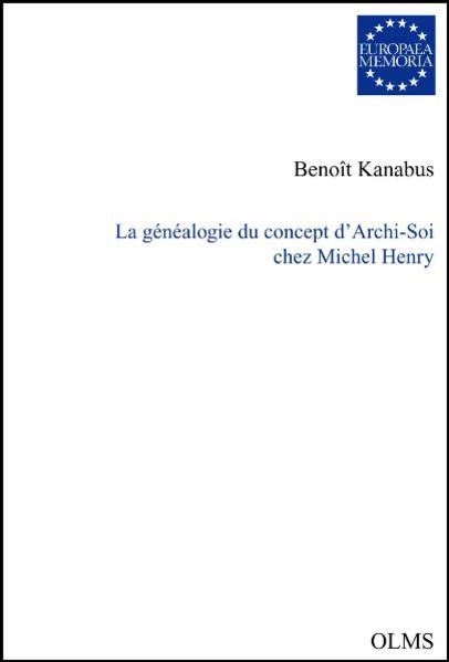 La généalogie du concept d'Archi-Soi chez Michel Henry. - Coverbild