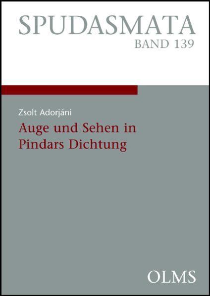 Auge und Sehen in Pindars Dichtung - Coverbild