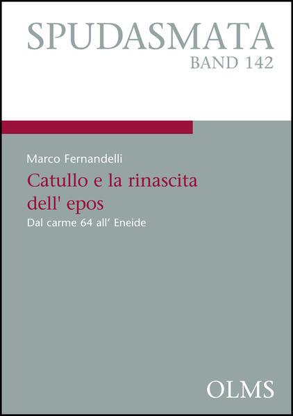 Catullo e la rinascita dell' epos - Coverbild