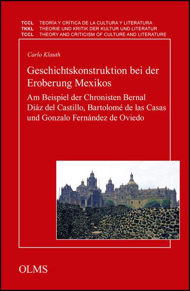 Geschichtskonstruktion bei der Eroberung Mexikos - Coverbild