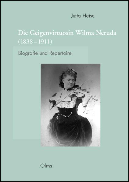 Die Geigenvirtuosin Wilma Neruda (1838-1911) - Coverbild