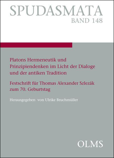 Platons Hermeneutik und Prinzipiendenken im Licht der Dialoge und der antiken Tradition - Coverbild