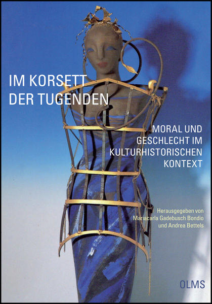 Im Korsett der Tugenden - Moral und Geschlecht im kulturhistorischen Kontext - Coverbild