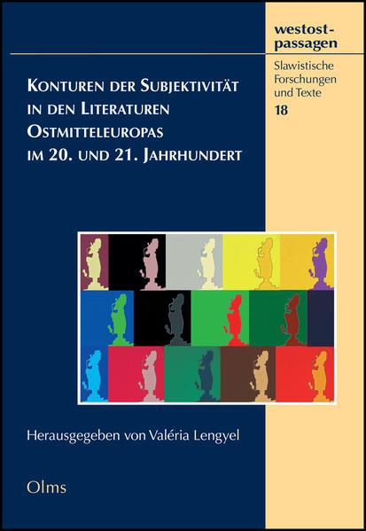 Konturen der Subjektivität in den Literaturen Ostmitteleuropas im 20. und 21. Jahrhundert - Coverbild