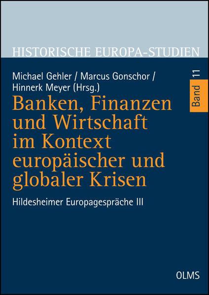 Banken, Finanzen und Wirtschaft im Kontext europäischer und globaler Krisen - Coverbild