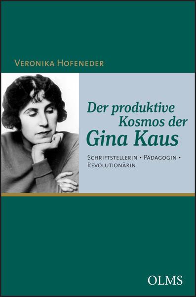 Der produktive Kosmos der Gina Kaus - Coverbild