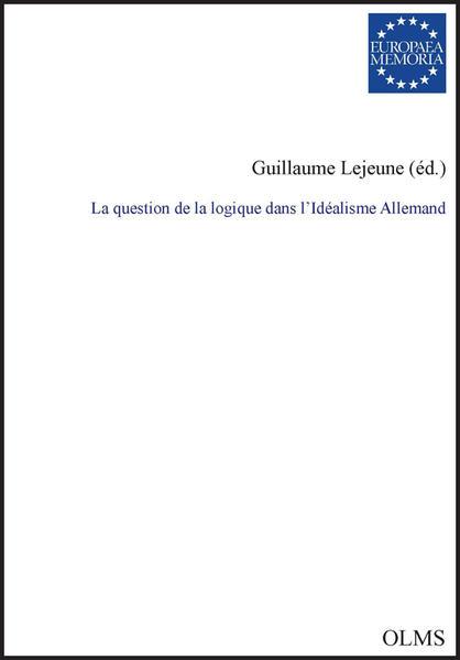 La question de la logique dans l'Idéalisme allemand - Coverbild