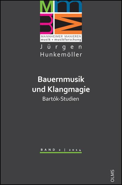 Bauernmusik und Klangmagie. Bartók-Studien - Coverbild
