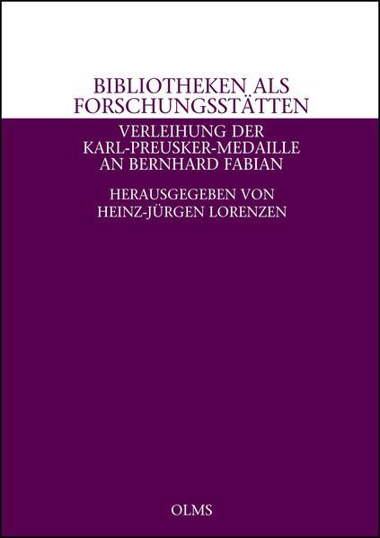 Bibliotheken als Forschungsstätten - Verleihung der Karl-Preusker-Medaille an Bernhard Fabian - Coverbild