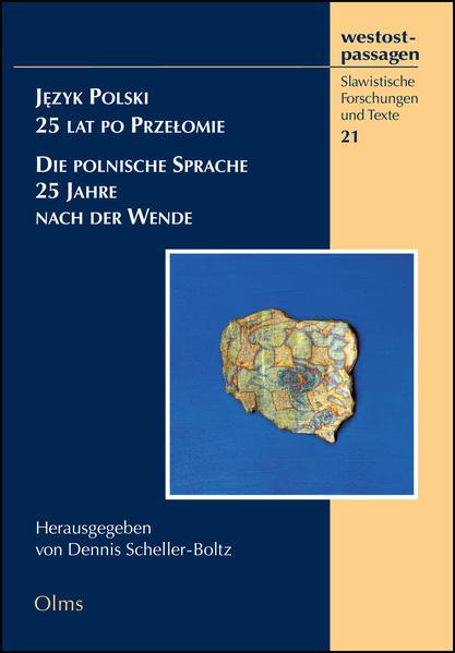 Język Polski - 25 lat po Przełomie  Die polnische Sprache - 25 Jahre nach der Wende - Coverbild